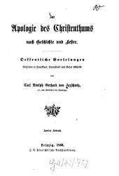 Zur Apologie des Christenthums nach Geschichte und Lehre: Öffentliche Vorlesungen, gehalten in Frankfurt, Darmstadt und Basel 1863/54