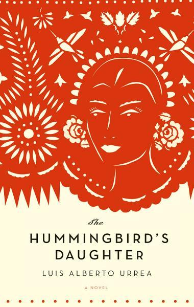 Download The Hummingbird s Daughter Book