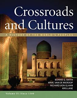 Crossroads and Cultures  Volume II  Since 1300 Book