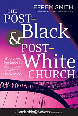 The Post Black and Post White Church PDF