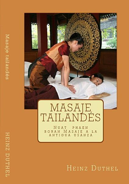 Masaje Tailandes Nuat Phaen Boran