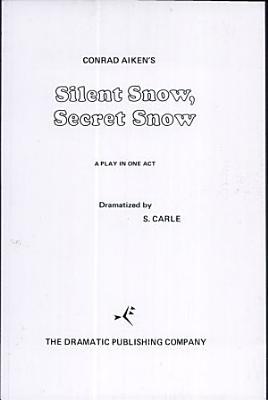 Silent Snow  Secret Snow