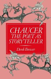 Chaucer: The Poet as Storyteller