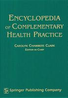 Encyclopedia of Complementary Health Practice P PDF