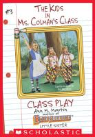 Class Play  The Kids in Ms  Colman s Class  3  PDF
