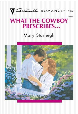 What the Cowboy Prescribes    PDF