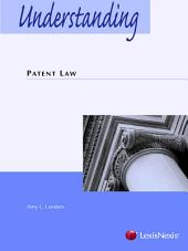Understanding Patent Law: Edition 2