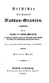 Geschichte des Hauses Nassau-Oranien: Band 3