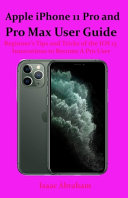 Apple IPhone 11 Pro and Pro Max User Guide