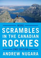 More Scrambles in the Canadian Rockies - Second Edition