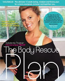 The Body Rescue Plan