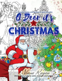 O Deer It s Christmas A Charming Holiday Coloring Book for Adult Relaxation  Winter Coloring Books for Adults  Christmas Coloring Book