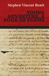 Young Adventure, a Book of Poems