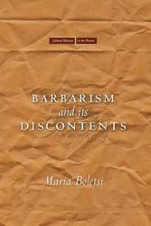 Barbarism And Its Discontents Book PDF