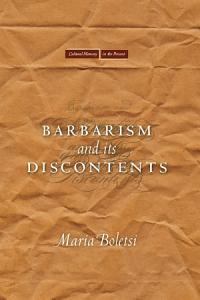 Barbarism and Its Discontents PDF