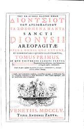 Tou en agiois patros ēmōn Dionysiou tou Areiopagitou ta sōzomen hapanta: Volume 1