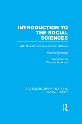Introduction to the Social Sciences  RLE Social Theory  PDF