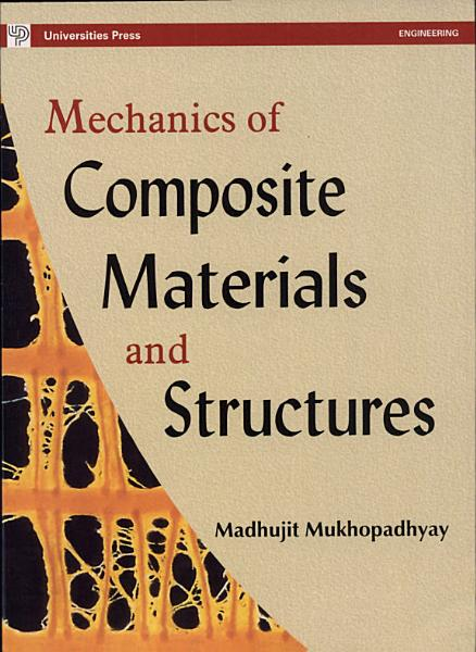 Download Mechanics of Composite Materials and Structures Book