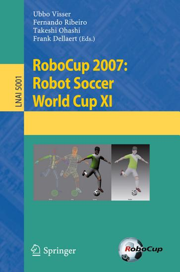 RoboCup 2007  Robot Soccer World Cup XI PDF