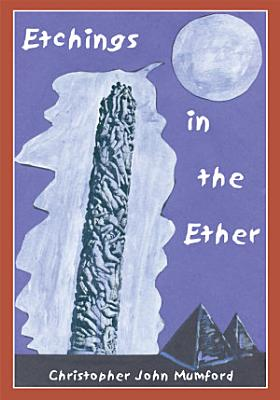 Etchings in the Ether PDF