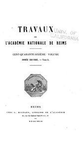 Travaux de l'Académie nationale de Reims: Volume146