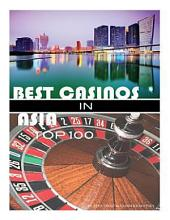 Best Casinos in Asia