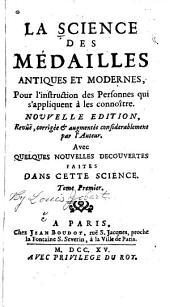 La science des médailles antiques et modernes: pour l'instruction des personnes qui s'appliquent à les con noître, Volume2