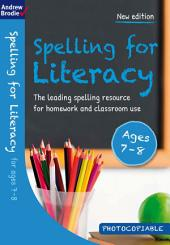 Spelling for Literacy for ages 7-8