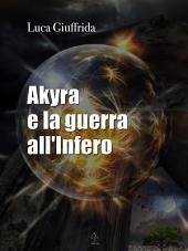 Akyra e la guerra all'infero