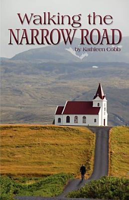 Walking the Narrow Road