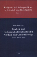 Kirchen  und Kulturgeschichtsschreibung in Nordost  und Ostmitteleuropa PDF