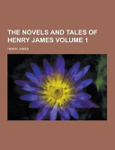 The Novels and Tales of Henry James Volume 1 PDF