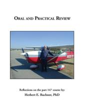 Oral and Practical Review: Reflections on the Part 147 Course