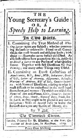 The young secretary's guide: or, A speedy help to learning ... The sixteenth edition
