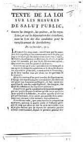Texte de la loi sur les mesures de salut public, contre les émigrés, les prêtres, et les royalistes, et sur la déportation des Bourbons, avec la liste des dix candidats pour le remplacement de Barthélemy. Du 19 fructidor, an 5