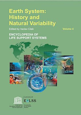 Earth System  History and Natural Variability   Volume IV