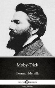 Moby Dick by Herman Melville   Delphi Classics  Illustrated  PDF