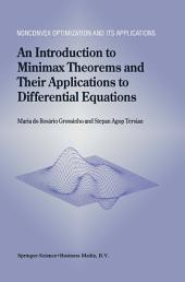 An Introduction to Minimax Theorems and Their Applications to Differential Equations
