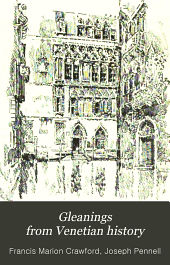 Gleanings from Venetian history