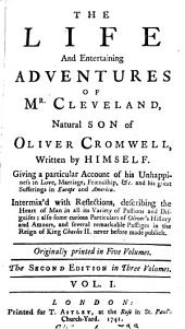 The life and entertaining adventures of mr. Cleveland, natural son of Oliver Cromwell, written by himself [or rather, tr. from Le philosophe anglois of A.F. Prévost d'Exiles].