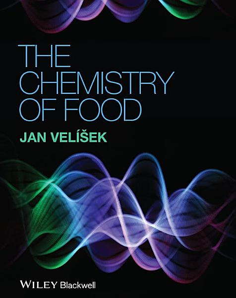 Download The Chemistry of Food Book