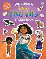 Disney Encanto the Ultimate Sticker Book