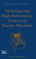 Modeling and High Performance Control of Electric Machines PDF