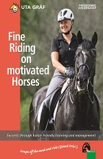 Fine Riding on motivated Horses
