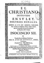 El christiano instruido en su ley: discursos morales y doctrinales