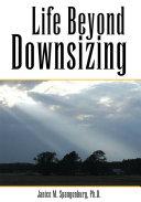 Life Beyond Downsizing