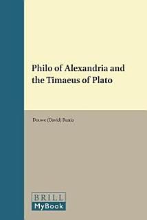 Philo of Alexandria and The  Timaeus  of Plato Book