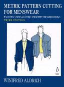 Metric Pattern Cutting for Menswear