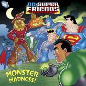 Monster Madness! (DC Super Friends)