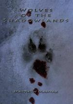 Wolves of the Shadowlands